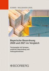 Bayerische Bauordnung 2020 und 2021 im Vergleich