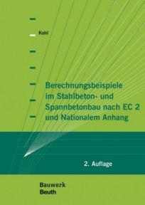 Berechnungsbeispiele im Stahlbeton- und Spannbetonbau nach EC 2 und Nationalem Anhang