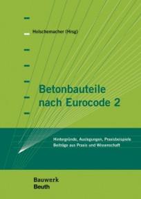 Betonbauteile nach Eurocode 2