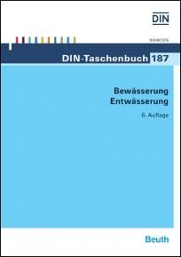 DIN-Taschenbuch 187. Bewässerung, Entwässerung