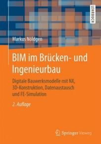 BIM im Brücken- und Ingenieurbau