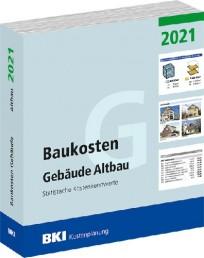 BKI Baukosten Gebäude Altbau 2021