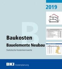 BKI Baukosten Bauelemente Neubau 2019