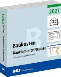 BKI Baukosten Bauelemente Neubau 2021