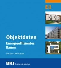 BKI Objektdaten Energieeffizientes Bauen E8