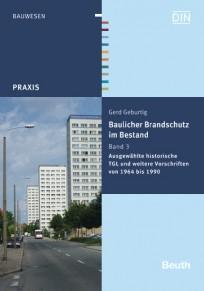 Baulicher Brandschutz im Bestand. Band 3