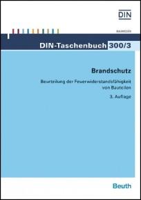 DIN-Taschenbuch 300/3. Brandschutz