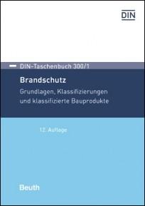 DIN-Taschenbuch 300/1. Brandschutz