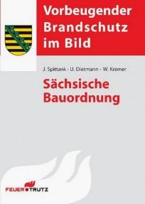 Sächsische Bauordnung. Vorbeugender Brandschutz im Bild