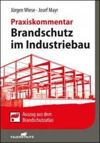 Brandschutz im Industriebau. Praxiskommentar