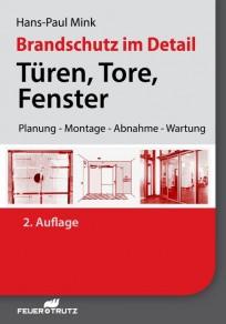 Brandschutz im Detail - Türen, Tore, Fenster