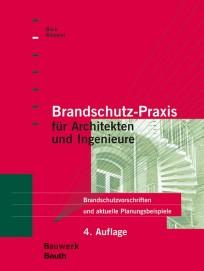 Brandschutz-Praxis für Architekten und Ingenieure