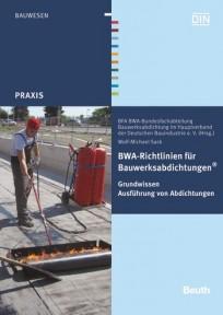 BWA-Richtlinien für Bauwerksabdichtungen