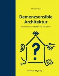 Demenzsensible Architektur