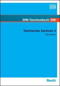 DIN-Taschenbuch 256. Technisches Zeichen