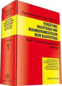 Vergütung, Nachträge und Behinderungsfolgen beim Bauvertrag, Band 1: Einheitspreisvertrag