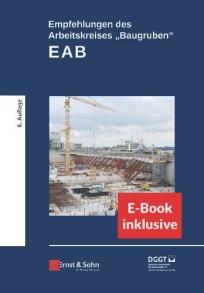 """Empfehlungen des Arbeitskreises """"Baugruben"""" (EAB), mit E-Book"""