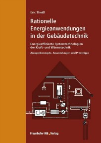 Rationelle Energieanwendungen in der Gebäudetechnik