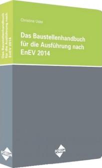 Das Baustellenhandbuch für die Ausführung nach EnEV 2014