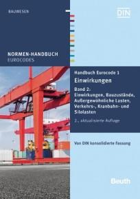 Normen-Handbuch Eurocode 1 - Einwirkungen. Band 2: Einwikungen
