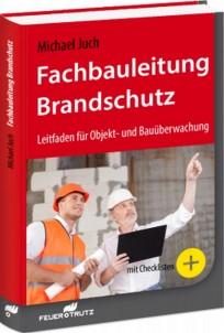 Praxishandbuch Fachbauleitung Brandschutz
