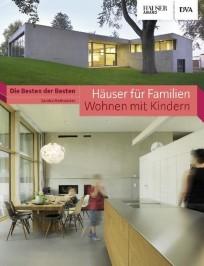 Häuser für Familien - Wohnen mit Kindern