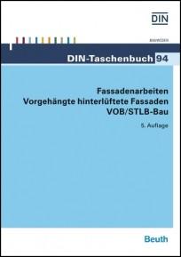 DIN-Taschenbuch 94. Fassadenarbeiten