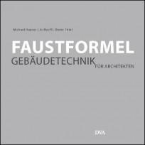 Faustformel. Gebäudetechnik für Architekten