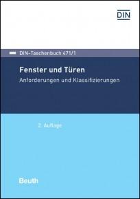 DIN-Taschenbuch 471/1. Fenster und Türen
