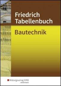 Friedrich Tabellenbuch Bautechnik