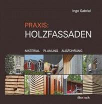 Praxis Holzfassaden