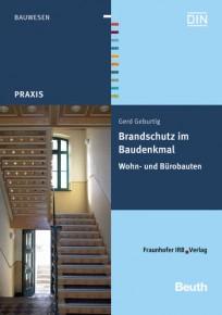 Brandschutz im Baudenkmal: Wohn- und Bürobauten