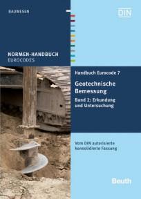 Handbuch Eurocode 7 - Geotechnische Bemessung. Band 2: Erkundung und Untersuchung