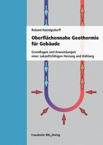 Oberflächennahe Geothermie für Gebäude