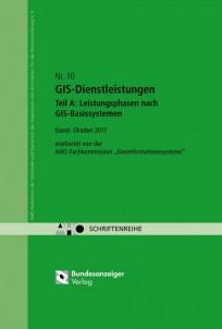 GIS-Dienstleistungen - Teil A: Leistungsphasen nach GIS-Basissystemen