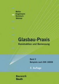 Glasbau-Praxis. Band 2: Beispiele nach DIN 18800