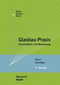 Glasbau-Praxis. Band 1: Grundlagen