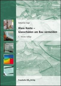 Klare Kante - Glasschäden am Bau vermeiden