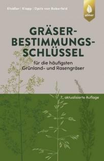Gräserbestimmungsschlüssel für die häufigsten Grünland- und Rasengräser