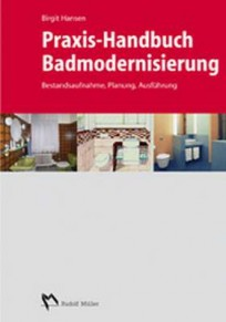 Praxis-Handbuch Badmodernisierung