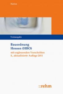 Bauordnung Hessen (HBO) mit ergänzenden Vorschriften
