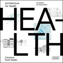 Architektur für Gesundheit / Architecture for Health