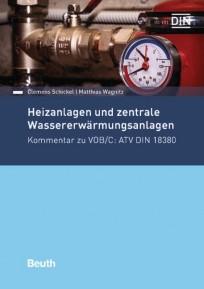 Heizanlagen und zentrale Wassererwärmungsanlagen