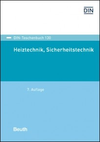 DIN-Taschenbuch 130. Heiztechnik, Sicherheitstechnik