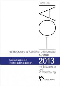 HOAI 2013 - Honorarordnung für Architekten und Ingenieure - Textausgabe mit Interpolationstabellen