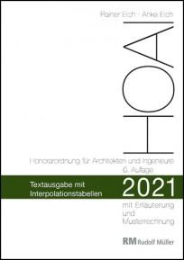 HOAI 2021 - Honorarordnung für Architekten und Ingenieure - Textausgabe mit Interpolationstabellen