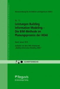 Leistungen Building Information Modeling - Die BIM-Methode im Planungsprozess der HOAI