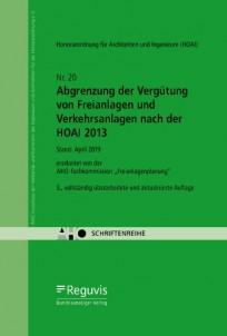 Abgrenzung der Vergütung von Freianlagen und Verkehrsanlagen nach der HOAI 2013