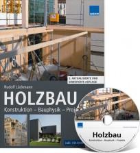 Holzbau. Konstruktion - Bauphysik - Projekte