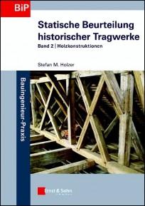 Statische Beurteilung historischer Tragwerke 2